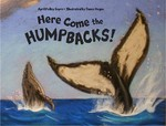 April Sayre's Book Here Come the Humpbacks!