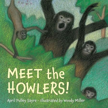 April Sayre's Book Meet the Howlers!