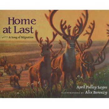 April Sayre's Book Home At Last: A Song of Migration
