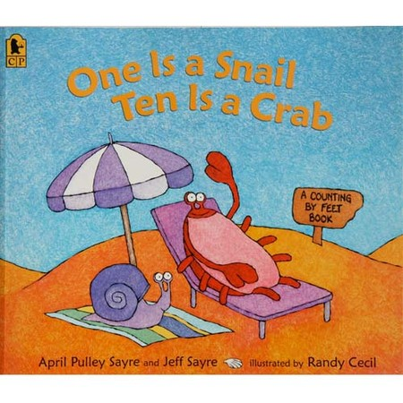 April Sayre's Book One Is a Snail, Ten Is a Crab